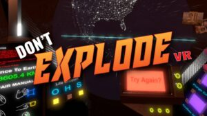 Photo of Logo and Screenshot of Don't Explode VR